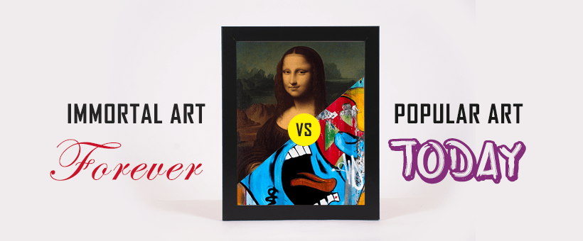 Most popular art and the immortal art